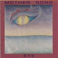 Eye by MOTHER GONG album cover