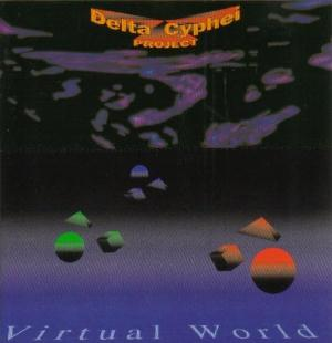 Virtual World by DELTA CYPHEI PROJECT album cover