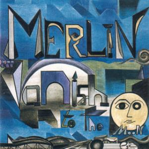 Vanish to the Moon  by MERLIN album cover