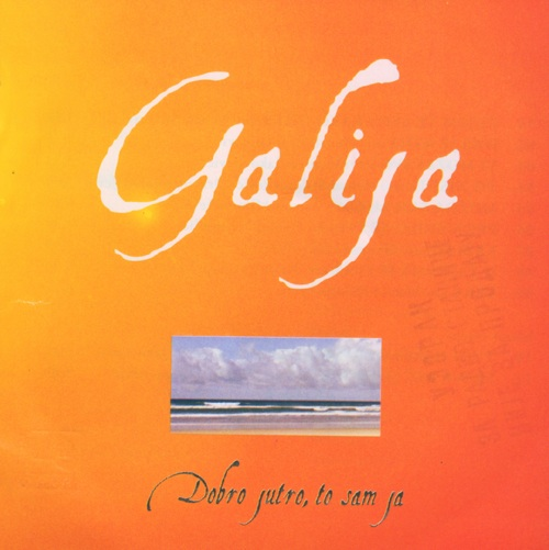 Dobro Jutro, To Sam Ja by GALIJA album cover