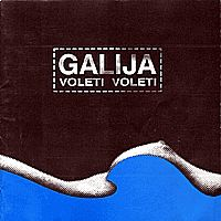 Voleti voleti by GALIJA album cover