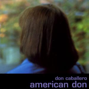 Don Caballero American Don album cover