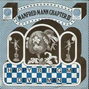 Manfred Mann's Chapter Three - Happy Being Me CD (album) cover