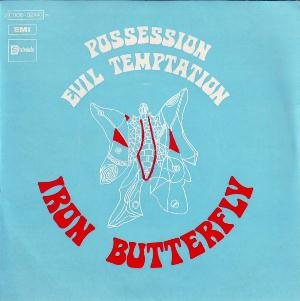 Iron Butterfly Possession / Evil Temptation album cover