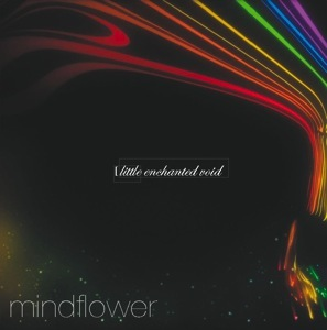 Mindflower - Little Enchanted Void CD (album) cover