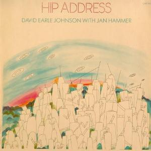 Jan Hammer Hip Address (with David Earle Johnson) album cover
