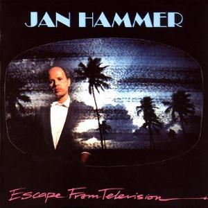 Jan Hammer -  Escape from Television CD (album) cover