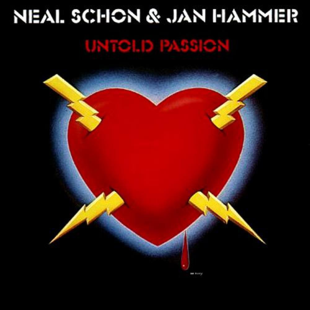 Jan Hammer - Neal Schon & Jan Hammer: Untold Passion CD (album) cover