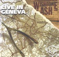 Wishbone Ash Live in Geneva album cover