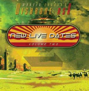 Wishbone Ash New Live Dates, Volume Two album cover