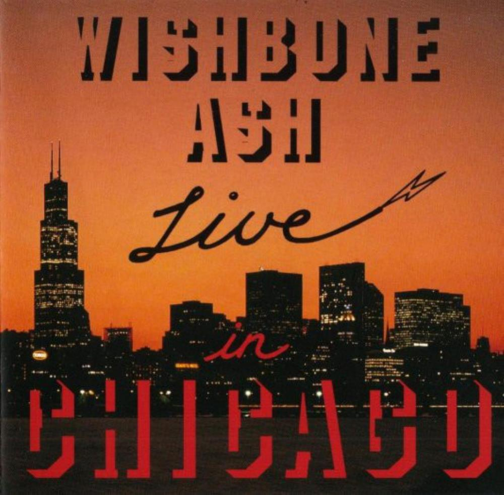 Wishbone Ash Live in Chicago album cover