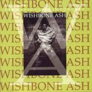 Wishbone Ash BBC Radio 1 Live In Concert album cover