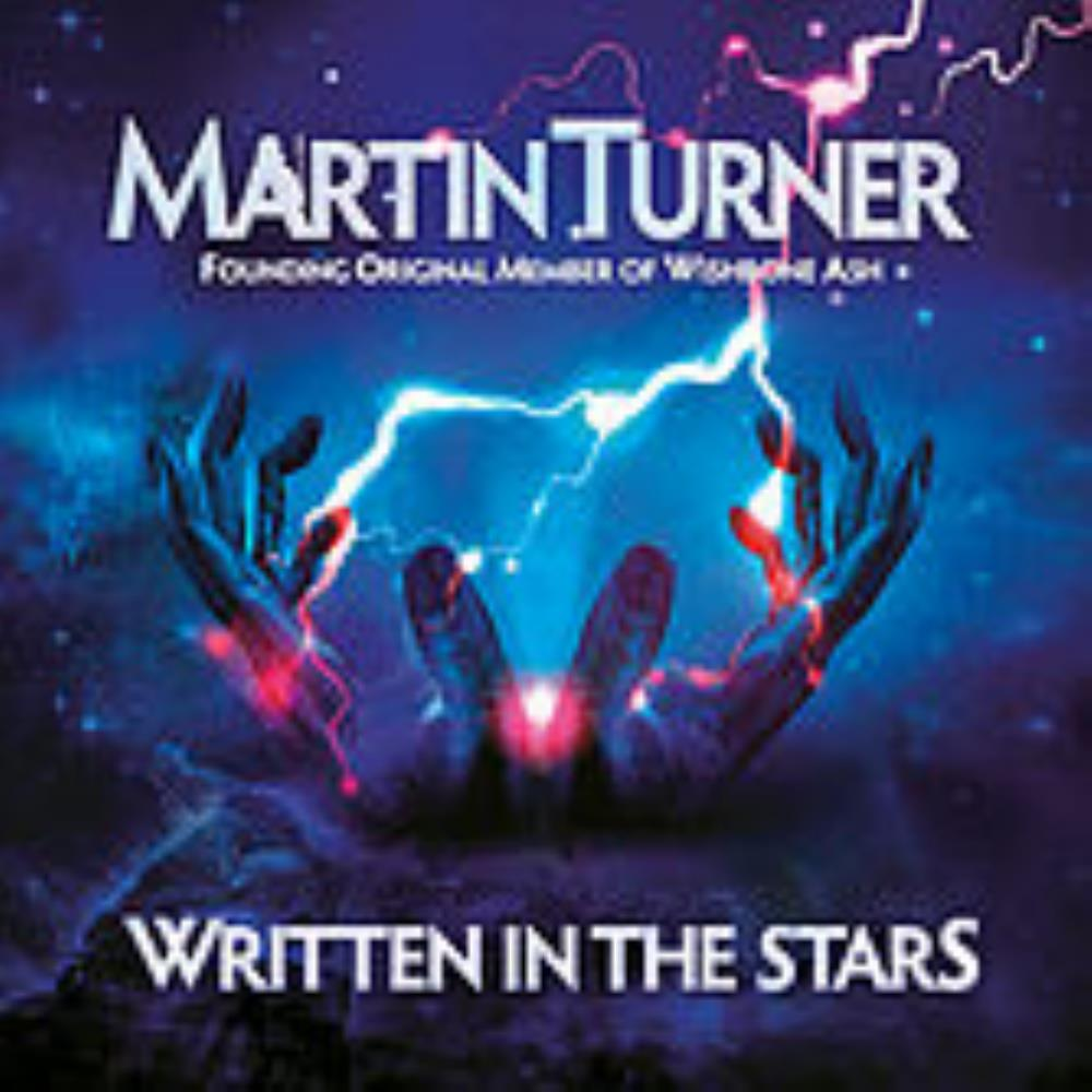 Martin Turner ex Wishbone Ash: Written In The Stars by WISHBONE ASH album cover