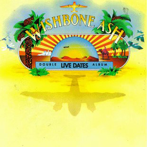 Wishbone Ash Live Dates album cover