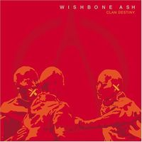 Wishbone Ash Clan Destiny album cover