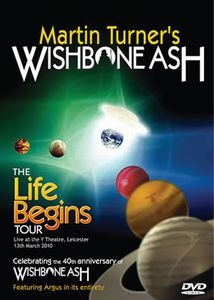 Wishbone Ash Martin Turner's Wishbone Ash - The Life Begins Tour album cover