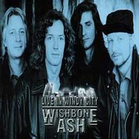 Wishbone Ash - Live In Windy City (USA 1992) (AKA