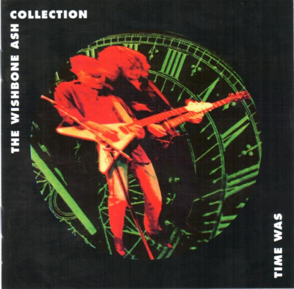 Time Was - The Wishbone Ash Collection by WISHBONE ASH album cover