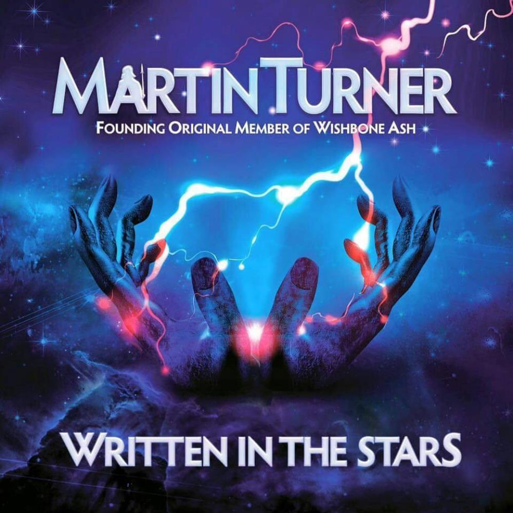 Martin Turner: Written In The Stars by WISHBONE ASH album cover