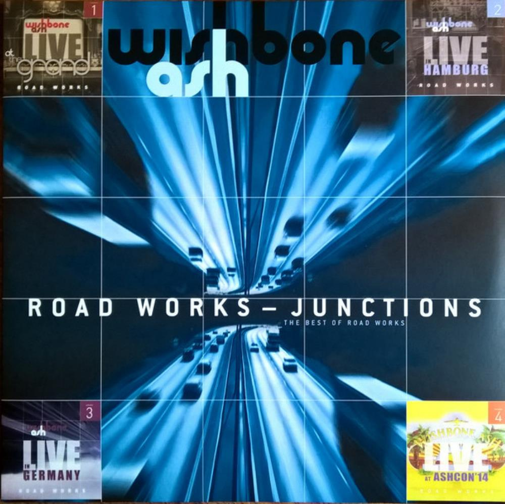 Wishbone Ash Road Works - Junctions (The Best of Road Works) album cover