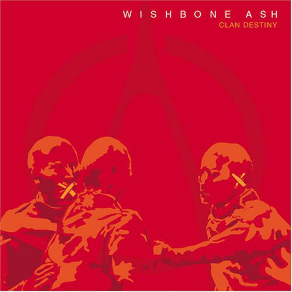Wishbone Ash - Clan Destiny CD (album) cover