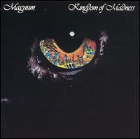 Kingdom Of Madness by MAGNUM album cover
