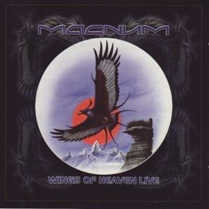 Magnum Wings Of Heaven Live album cover