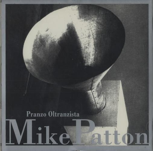 Mike Patton - Pranzo Oltranzista CD (album) cover