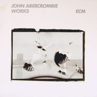 John Abercrombie Works album cover