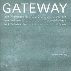 John Abercrombie Gateway: Homecoming album cover