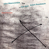 John Abercrombie - Speak Of The Devil CD (album) cover
