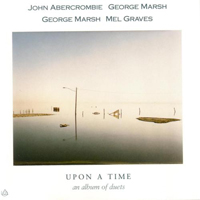 John Abercrombie Upon A Time An Album Of Duets album cover