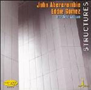 John Abercrombie Structures( with Eddie Gomez and Gene Jackson ) album cover