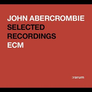 John Abercrombie Rarum XIV: Selected Recordings album cover