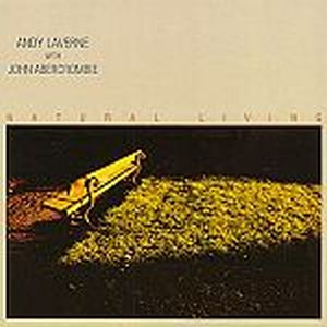 John Abercrombie NATURAL LIVING ( with ANDY LaVERNE ) album cover