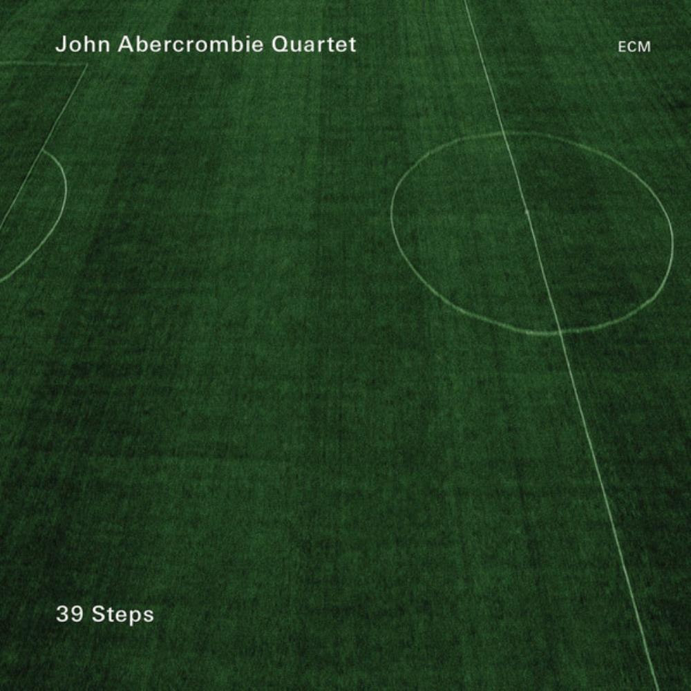John Abercrombie Quartet: 39 Steps by ABERCROMBIE, JOHN album cover