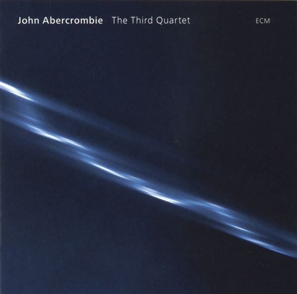 The Third Quartet by ABERCROMBIE, JOHN album cover