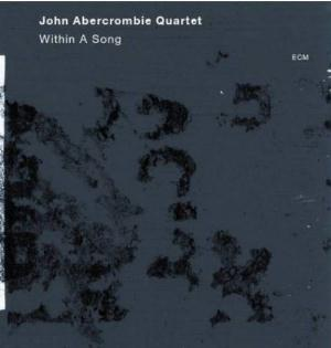 John Abercrombie Within A Song album cover