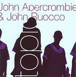 John Abercrombie Topics (with John Ruocco) album cover