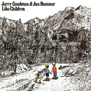 Like Children (With Jan Hammer) by GOODMAN, JERRY album cover