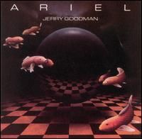 Jerry Goodman - Ariel CD (album) cover