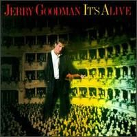 Jerry Goodman I�ts Alive album cover