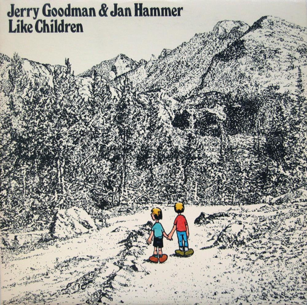 Jerry Goodman - Jerry Goodman & Jan Hammer: Like Children CD (album) cover