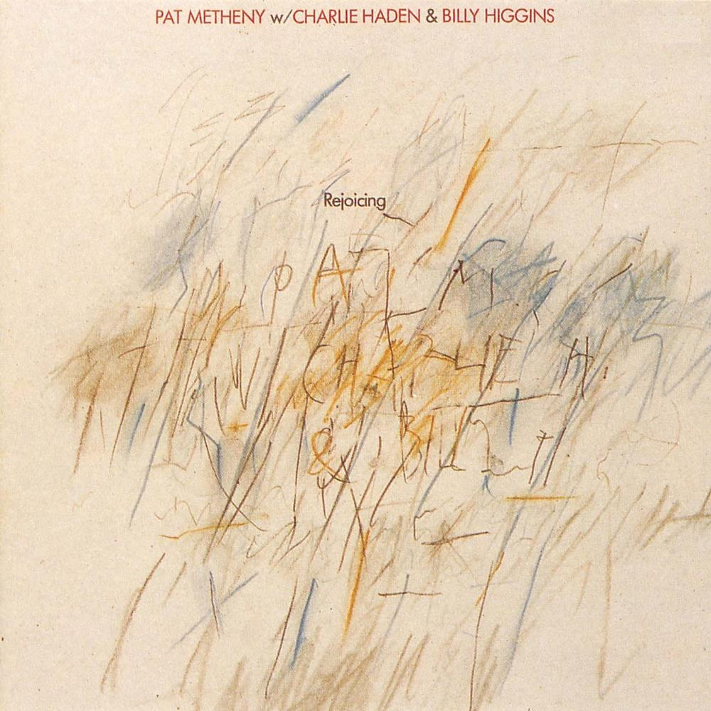Pat Metheny w/ Charlie Haden & Billy Higgins: Rejoicing by METHENY , PAT album cover