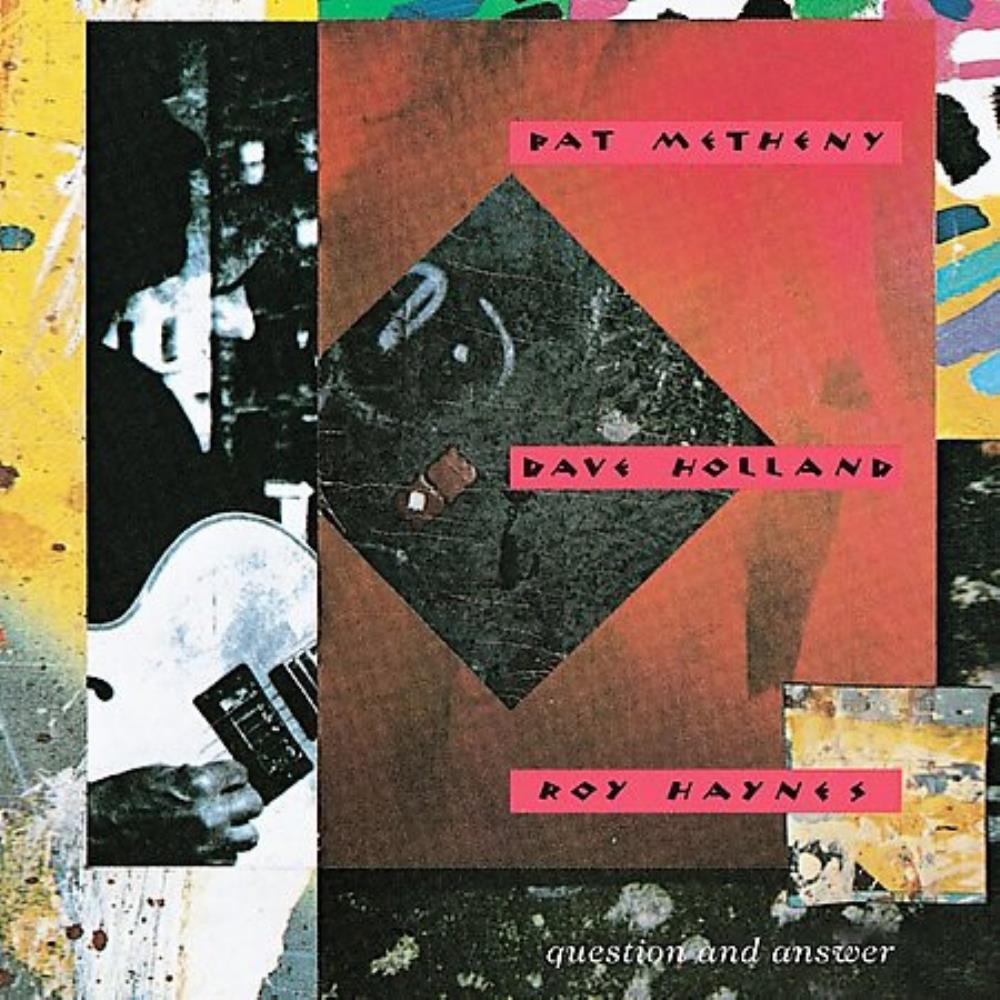 Pat Metheny - Pat Metheny, Dave Holland & Roy Haynes: Question And Answer CD (album) cover