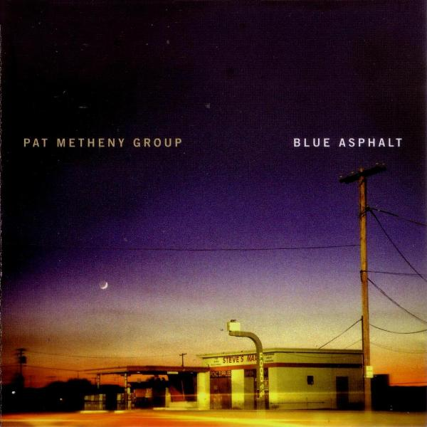 Pat Metheny Blue Asphalt (Pat Metheny Group) album cover