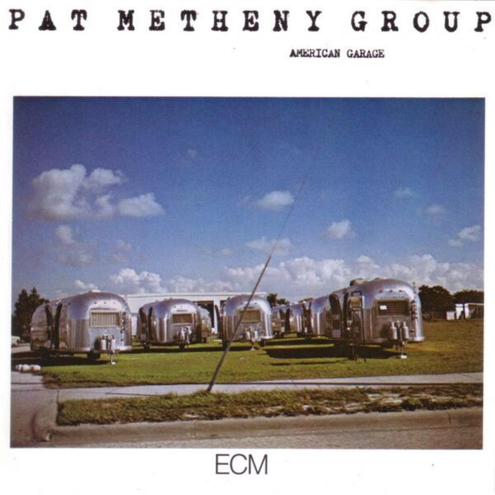 Pat Metheny Group: American Garage by METHENY , PAT album cover