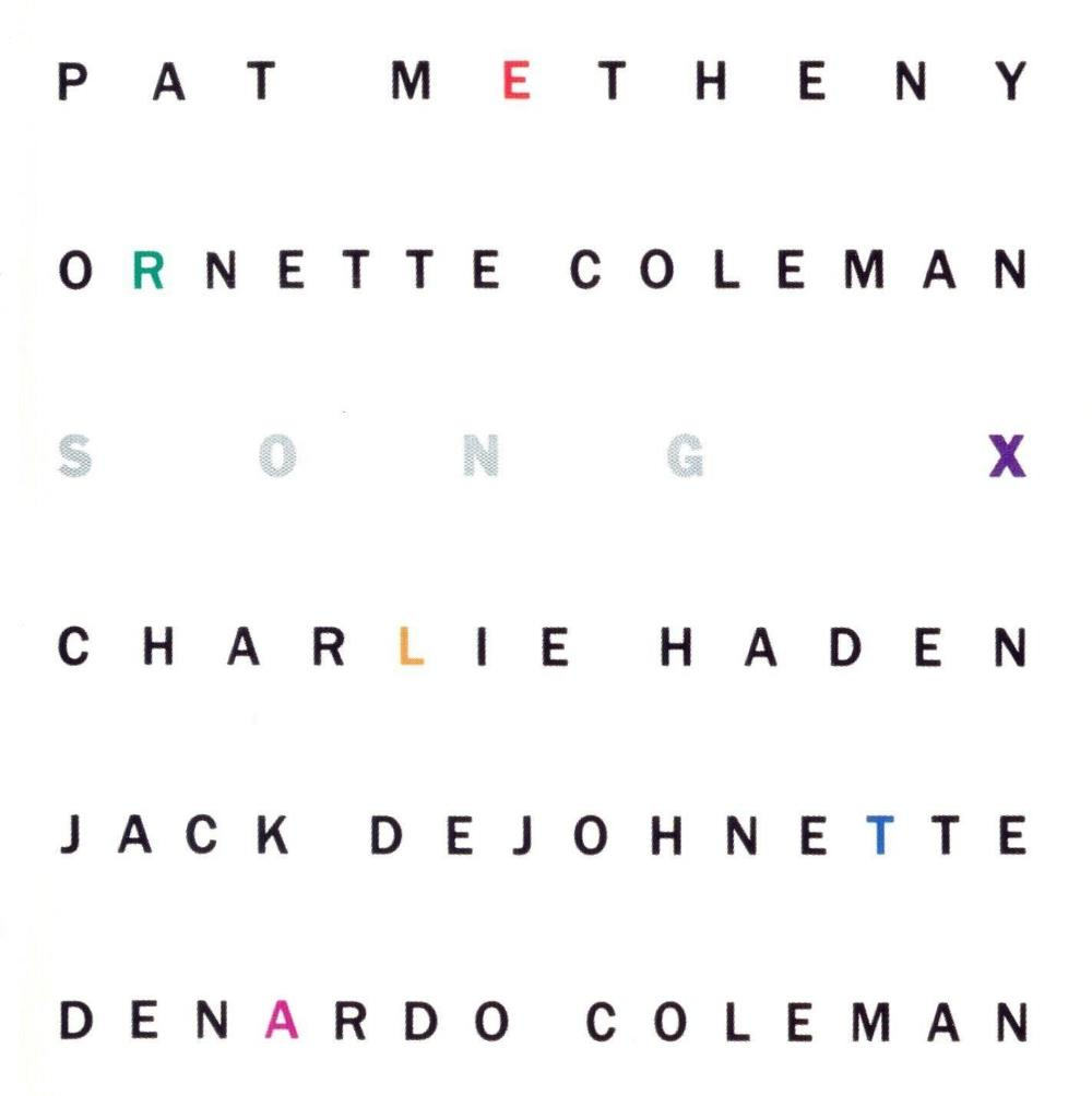 Pat Metheny - Ornette Coleman: Song X by METHENY , PAT album cover