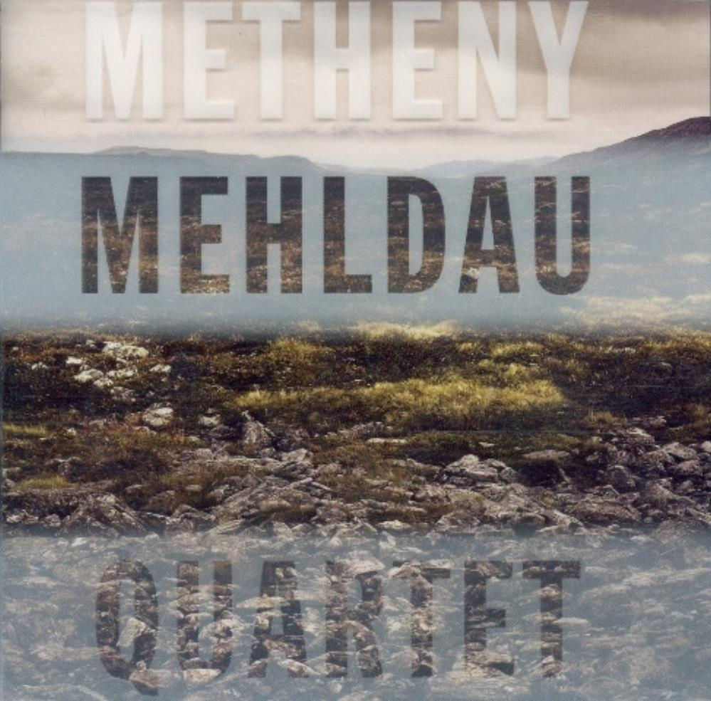 Pat Metheny - Metheny - Mehldau: Quartet CD (album) cover