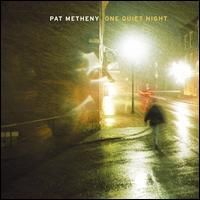 Pat Metheny One Quiet Night album cover